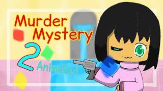 [Old & Bad Thing 😱😱] Murder Mystery 2 [Roblox animado] pés amigos em Roblox (flipaclip)
