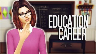 NEW CAREER: BECOME AN EDUCATOR || The Sims 4 Mods