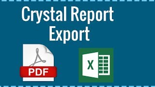 How to Export Crystal Report into Pdf and Excel Using C# - Part 8