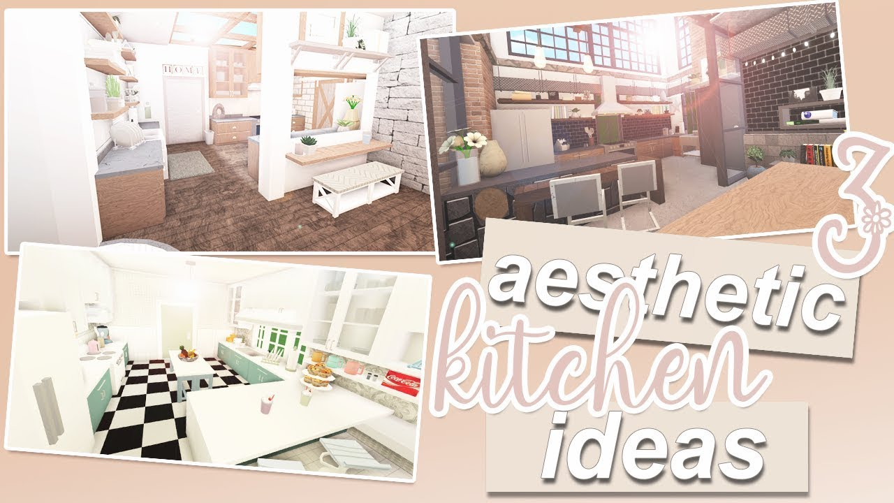 3 aesthetic kitchen ideas | roblox bloxburg