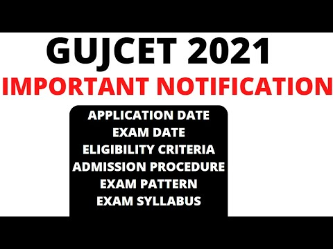 GUJCET 2021-Application Date, Exam Date, Eligibility, Cut Off |Top 10 Engineering College in Gujarat