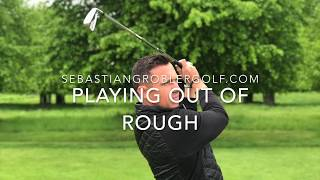 How to play out of the rough - Online Golf Lesson