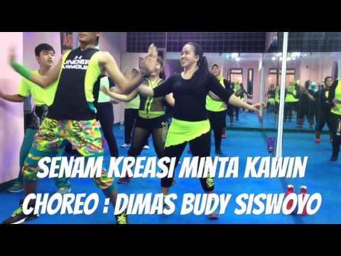 Minta Kawin Senam Kreasi Dangdut Choreo: Dimas Budy Siswoyo
