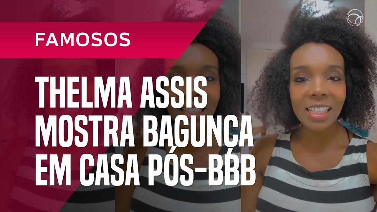 Notícias - THELMA ASSIS MOSTRA BAGUNÇA EM CASA PÓS BBB: 'NOME DISSO É REALIDADE' - online