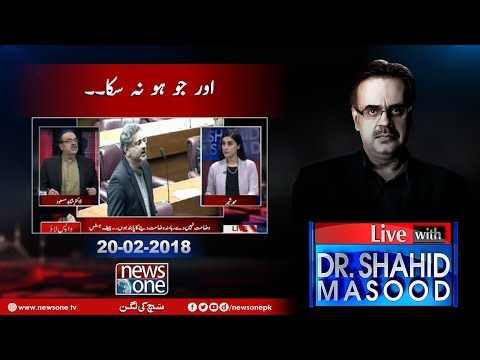 Live With Dr.Shahid Masood - 20-Febrary-2018 - News One