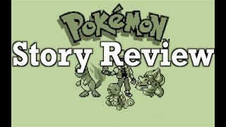 Video Game Story Review - Pokémon Red/Blue