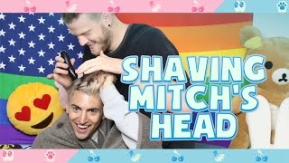 SHAVING MITCH'S HEAD!