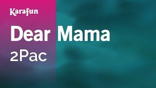 Karaoke Dear Mama - 2Pac *