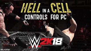 WWE 2K18 Hell in a Cell PC Controls Tutorial