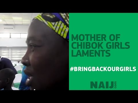 Mother of Chibok girl laments