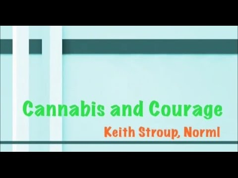 Cannabis and Courage with Keith Stroup