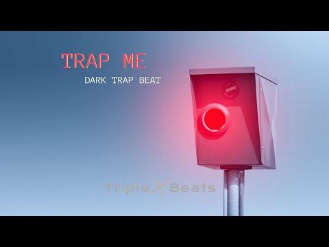 'trap-me'-|-dark-trap-beat-|-hip-hop-instrumental-download-2019-by-triplexbeats-#instrumentalbeats