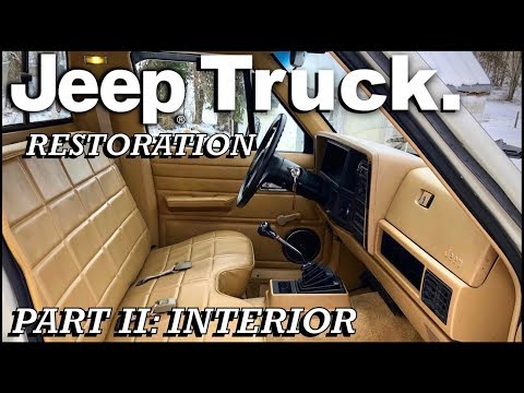 1987 Jeep Truck Restoration Project: PART 2 (Interior)