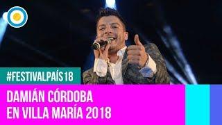 Festival País '18 - Damián Córdoba en el  Festival de Villa María (2 de 2)