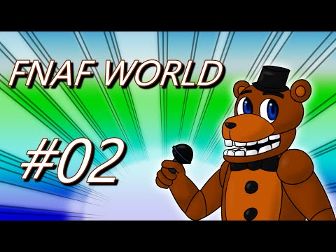Let's Play FNaF World - 02 - Mysterious Mine