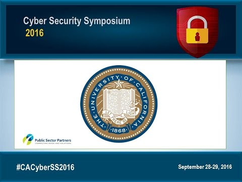CSS2016 SEP - Cyber Security Strategies from a University Perspective -  Univ of CA