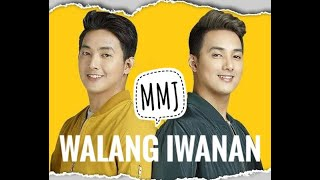 Repeat youtube video MMJ - Walang Iwanan