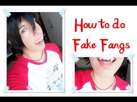 how to make fake fangs