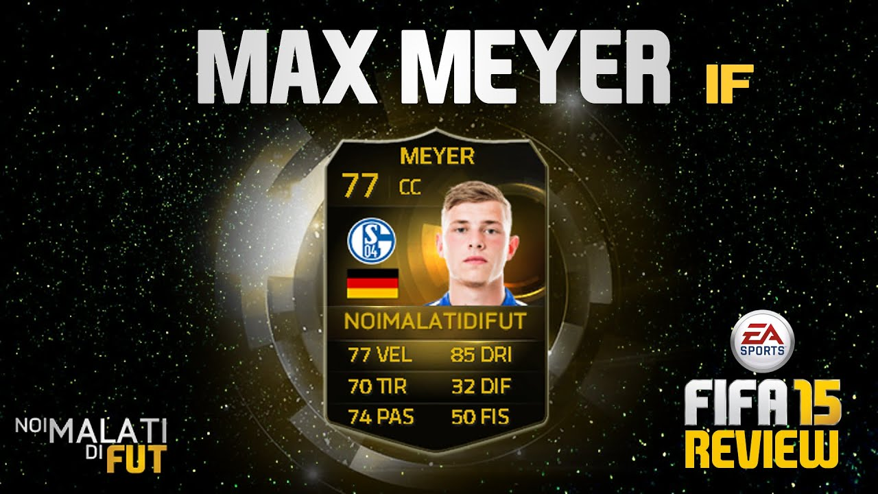 Fifa 15 Max Meyer If 77 Player Reviewstatistiche In Game
