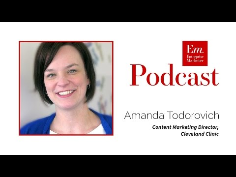 Amanda Todorovich on the Content Marketing Team at Cleveland Clinic - CMWorld16
