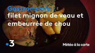 Gastronomie : filet mignon de veau poêlé et embeurrée de chou - Météo à la carte