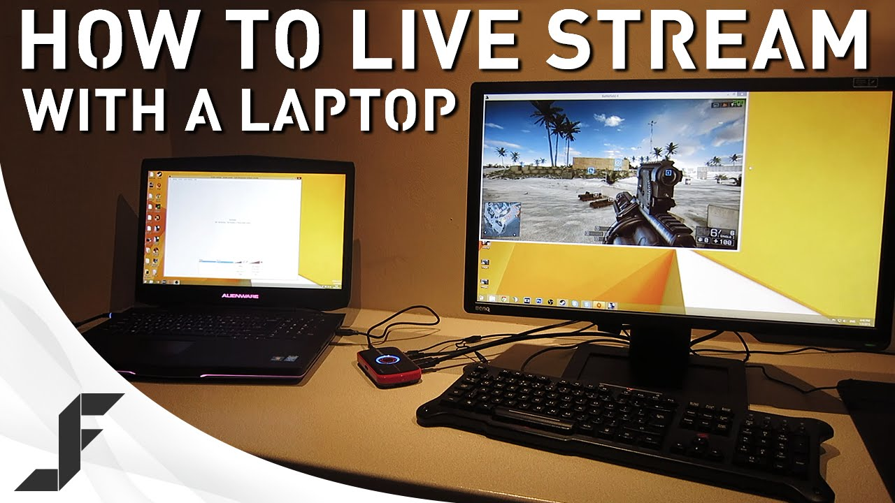 How To Live Stream Games With A Laptop Doovi