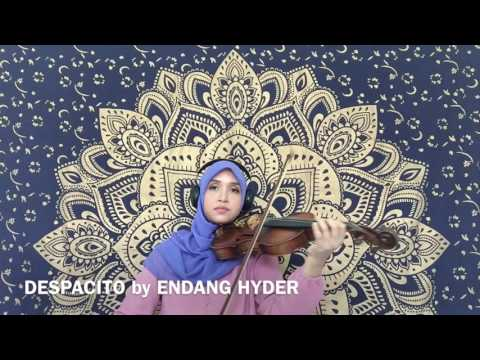 Violin cover of Despacito - Endang Hyder