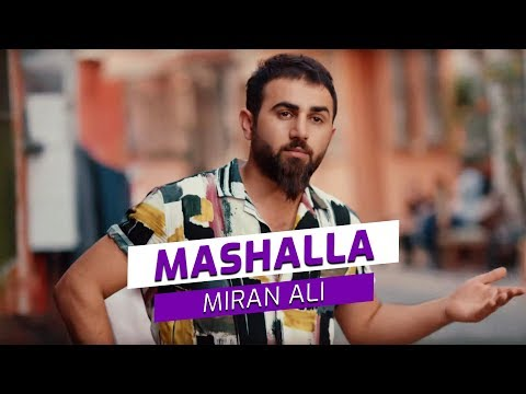 Miran Ali - Mashalla (Official Video)