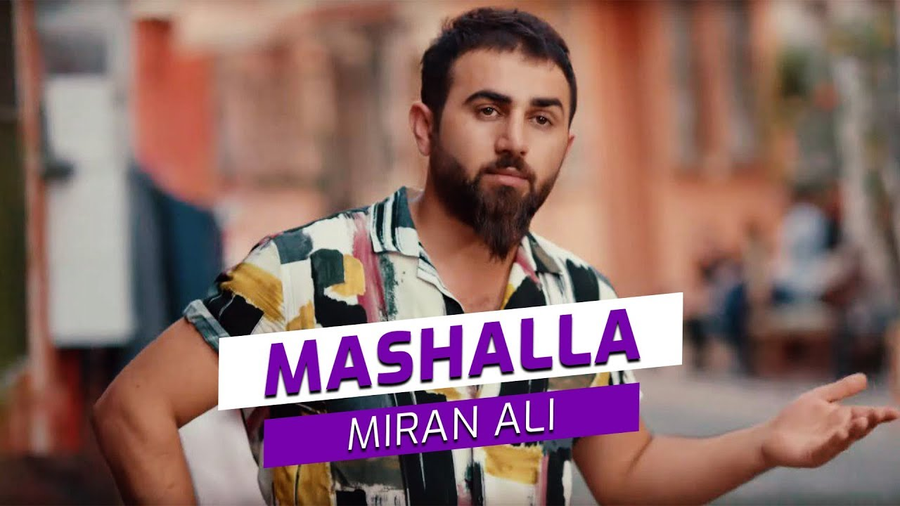 Miran Ali - Mashalla (Official Video)
