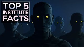Fallout 4 - Top 5 Institute Facts