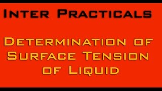 physics practical determination of surface tension of liquid experiment video