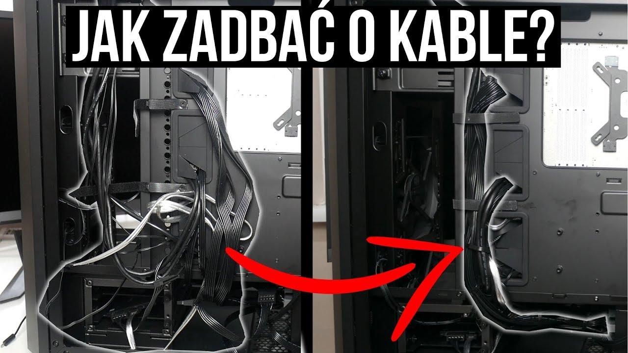 Jak zadbać o KABLE w komputerze? PORADNIK