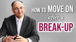 How to move on after a break up!