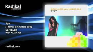 Schiller feat. Nadia Ali - Try (Thomas Gold Radio Edit)