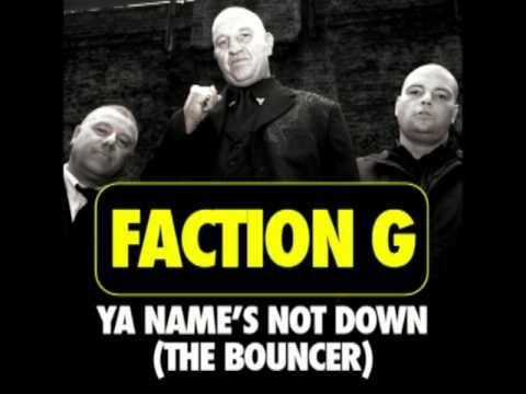 Faction G Ft Riko Dan - Ya Names Not Down VIP mp3