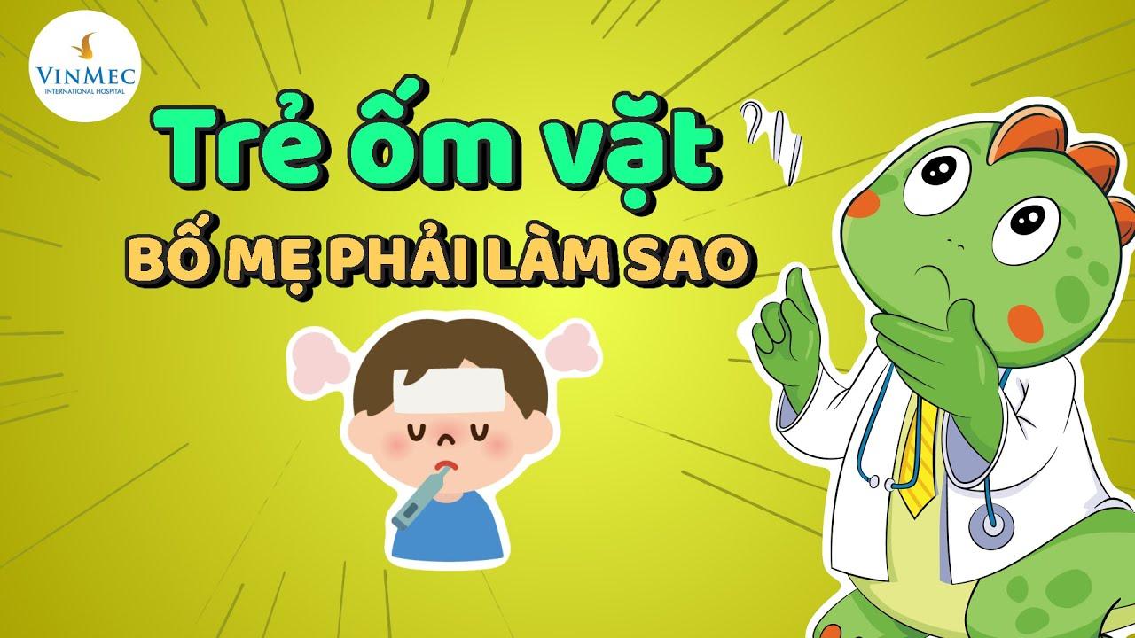 Trẻ ốm vặt bố mẹ phải làm sao| BS Cao Thị Giang, BV Vinmec Times City