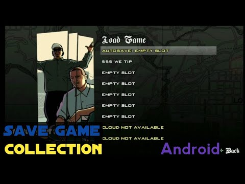 Save game collection for GTA SA Android