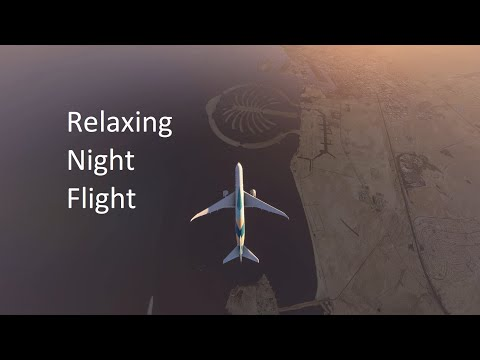 Aviation Meditation: Nightflight from Doha to Dubai (no music, white noise)