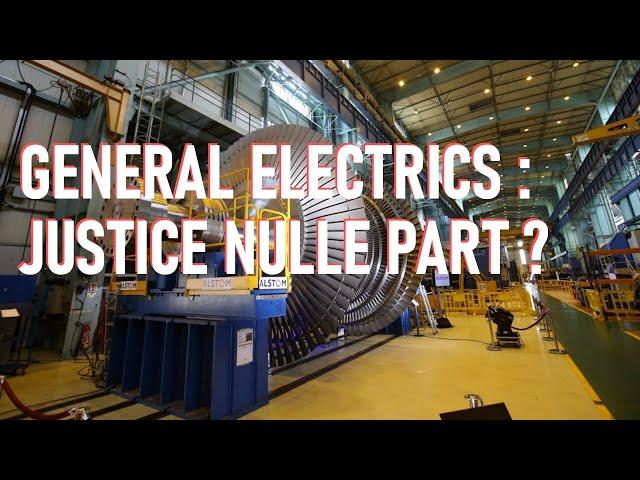 General Electric : qu'attend l'État pour engager une action en justice ?