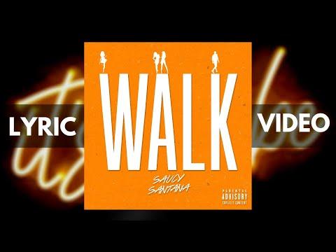 Saucy Santana – Walk [Official Lyric Video & Official Audio]