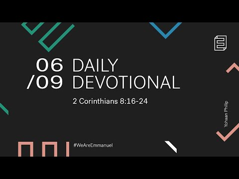 Daily Devotional with Yohaan Philip // 2 Corinthians 8:16-24 Cover Image