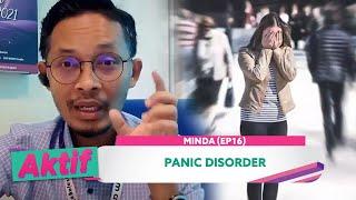 Aktif (2021) | Minda (Ep 16) – Panic Disorder