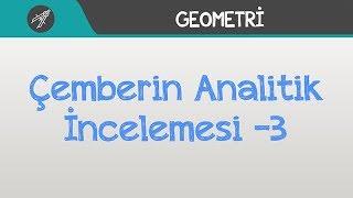 Çemberin Analitik İncelemesi -3