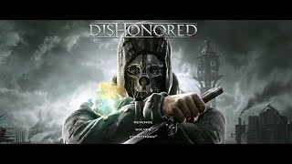 Dishonored 1 #3 ITA
