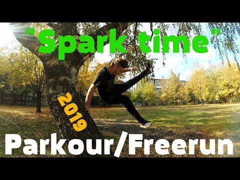 "Клип ""Spark Time"".Parkour And Freerun.Топовый акробат.New 2019."