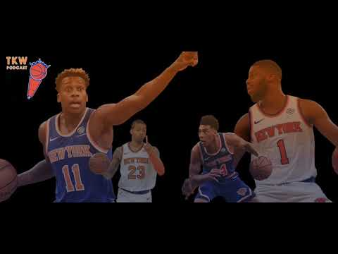 TKW Podcast: Knicks-Nets, Allonzo Trier's Rise & Starting Lineup Predictions