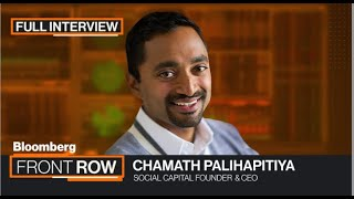 'All Things Chamath': Palihapitiya Outlines His Vision