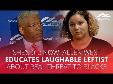 SHE'S 0-2 NOW: Allen West educates laughable leftist about real threat to blacks