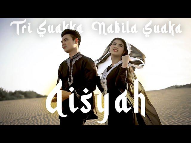 TRI SUAKA FT. NABILA SUAKA - AISYAH (OFFICIAL MUSIC VIDEO)