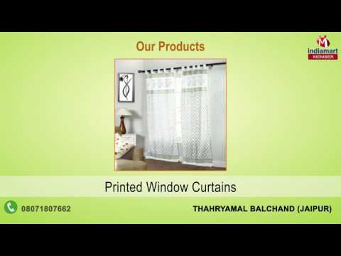 Home Textile and Furnishing by Thahryamal Balchand, Jaipur